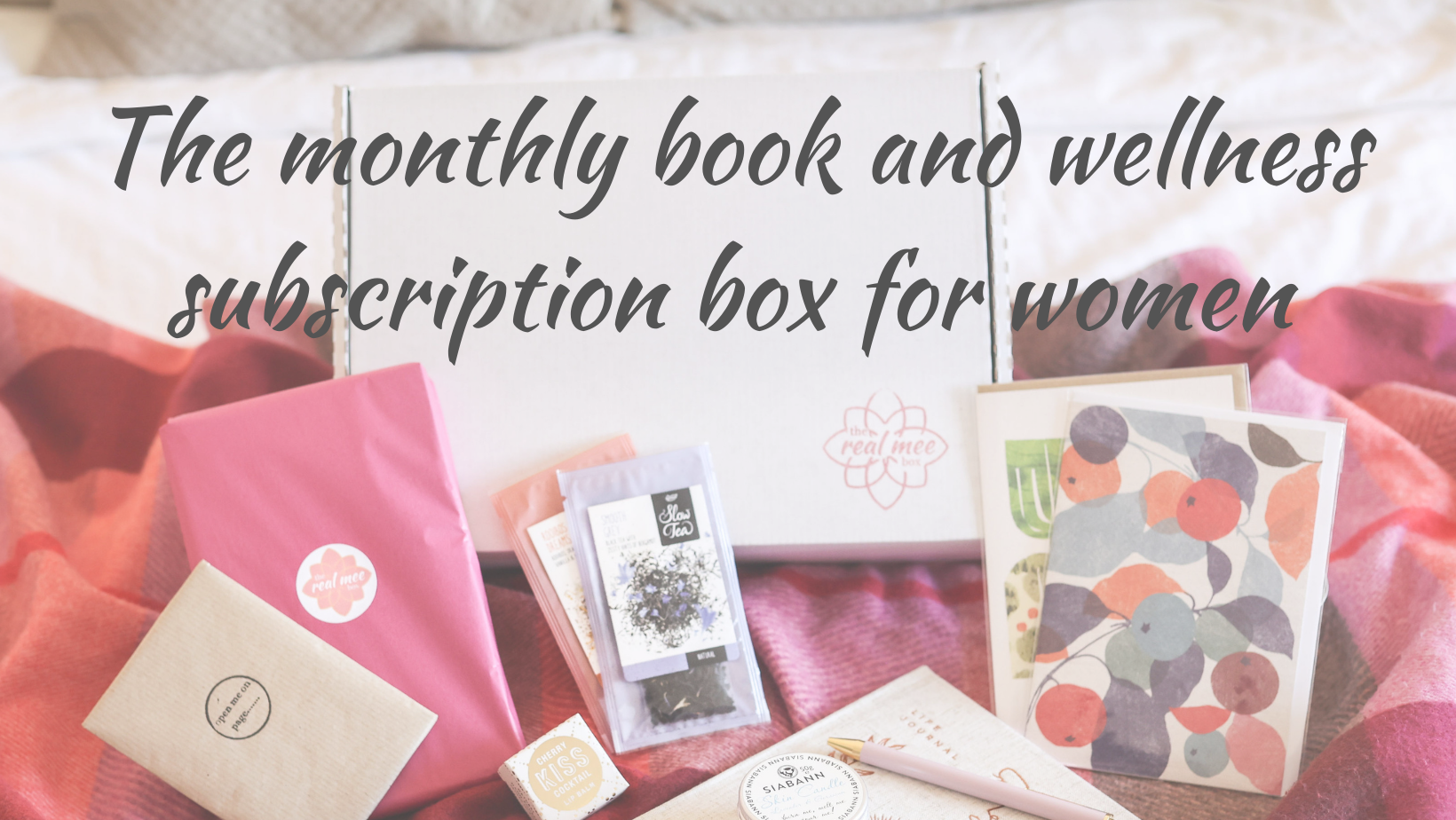 The monthly book and wellness subscription box for women